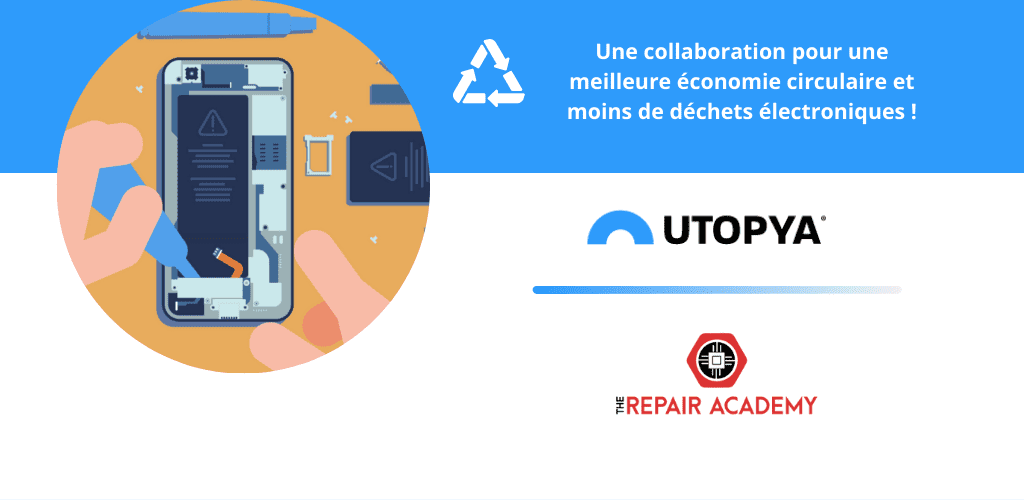 Utopya The Repair Academy Economie Circulaire